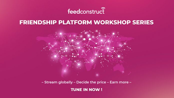 FeedConstruct Friendship Platform Workshop